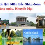 Chùm Tour du lịch Hà Nội khởi hành từ TP HCM Hàng Ngày Giá Rẻ