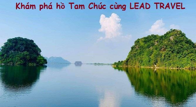 Hành trình Tour du lịch Tam Chúc còn đưa bạn khám phá Hồ Tam Chúc tuyệt đẹp