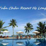 Tuần Châu Resort Hạ Long – Đặt phòng giá tốt nhất KHUYẾN MẠI