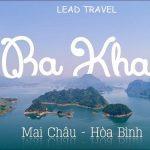 Tour du lịch Ba Khan Hòa Bình 2 ngày 1 đêm khuyến mại